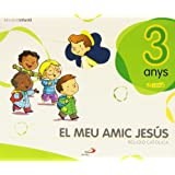Projecte Javerím. El meu amic Jesús. EI 3 anys. Religió católica. Valenciano