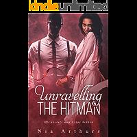 Unravelling The Hitman: A BWWM Romance
