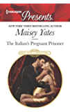 The Italian's Pregnant Prisoner (Once Upon a Seduction…)