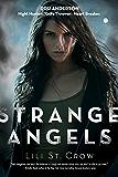 Strange Angels: Book 1