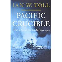 Pacific Crucible – War at Sea in the Pacific, 1941–1942