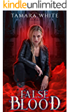 False Blood (Blood Series Book 1)