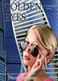 Golden Eyes (Violet Eyes Book 4)