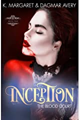 Inception (The Blood Court Book 2) Kindle Edition
