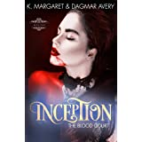 Inception (The Blood Court Book 2)