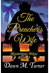 The Preacher's Wife (Mysterious Ways Book 4) Kindle Edition