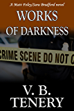 Works of Darkness (Matt Foley/Sara Bradford series Book 1)