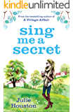 Sing Me a Secret: the brand new book from the bestselling author of 'A Village Affair'