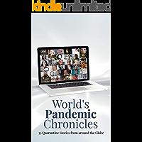 World's Pandemic Chronicles: 33 Quarantine Stories from around the Globe
