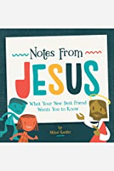 Notes From Jesus: What Your New Best Friend Wants You to Know Kindle Edition