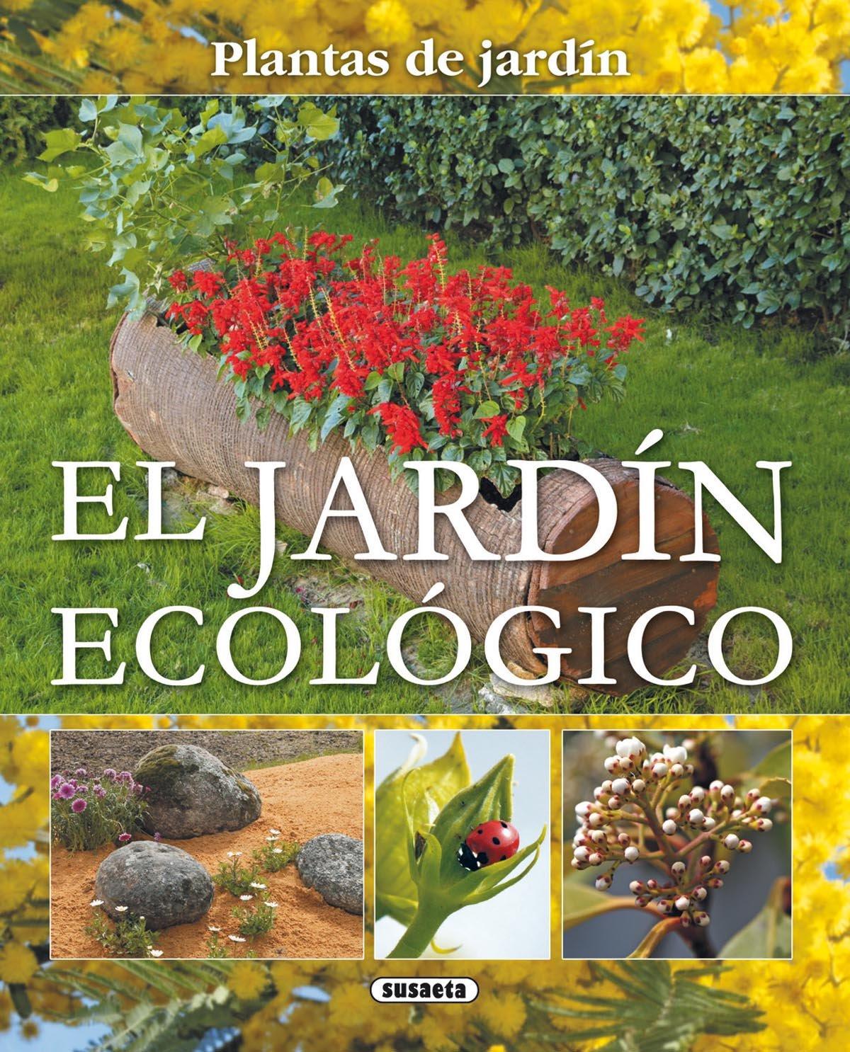 Jardin Ecologico Plantas De Jardin Plantas De Jardín: Amazon.es: Equipo  Susaeta: Libros