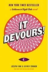 It Devours!: A Welcome to Night Vale Novel