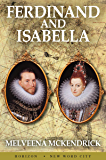 Ferdinand and Isabella (English Edition)