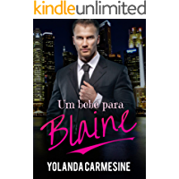 Um Bebê para Blaine (Bilionários no poder Livro 1)