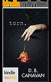 The Drazen World: Torn (Kindle Worlds Novella) (Torn Book 1)