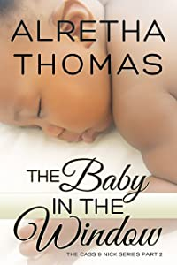 The Baby in the Window (Cass & Nick Series Book 2)