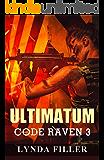 ULTIMATUM: Code Raven 3