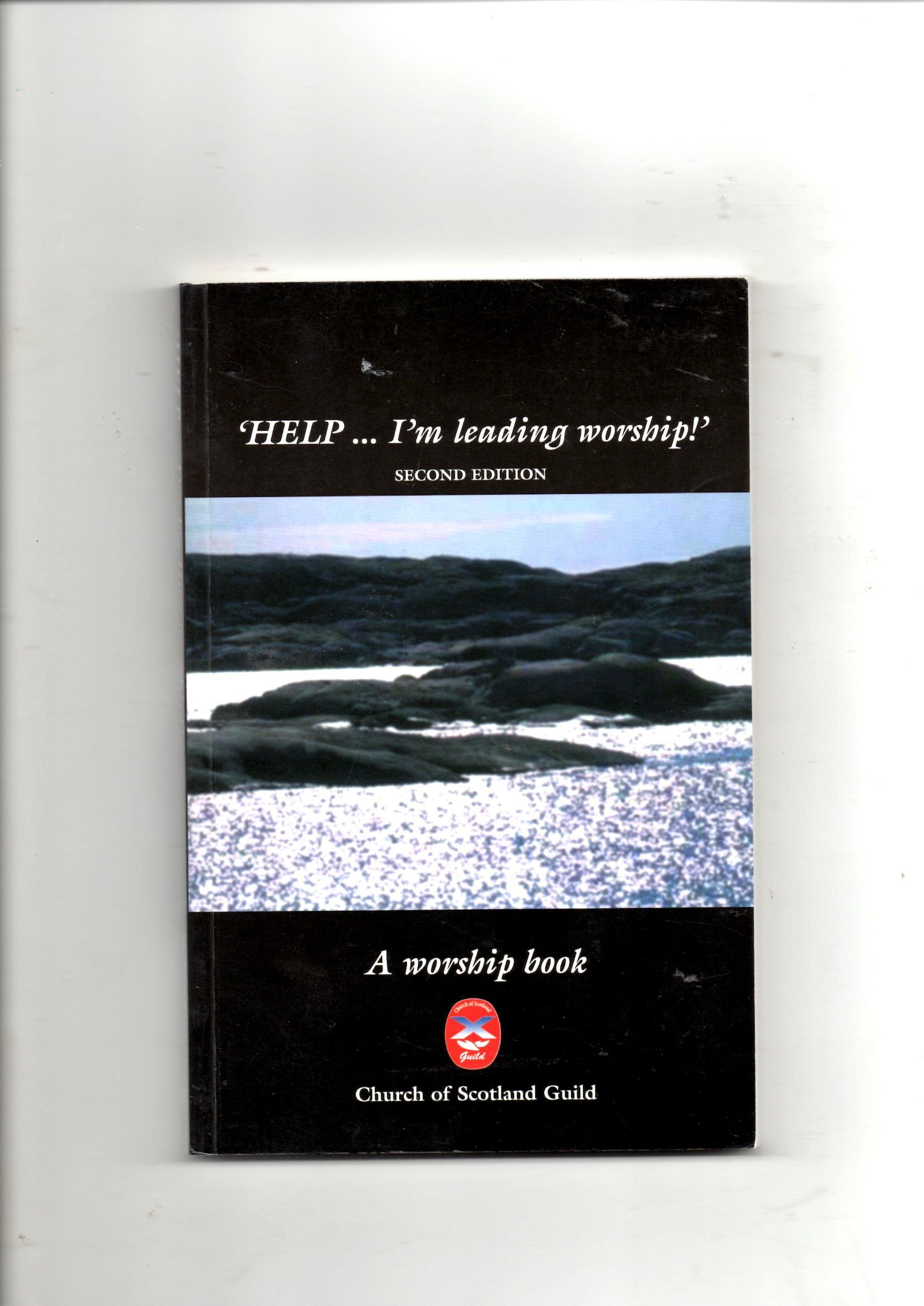 """I'm Leading Worship!"""": Amazon.co.uk: Church of Scotland Guild: 9780861533190: Books"""