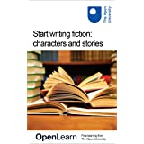 Start writing fiction: characters and stories (English Edition)