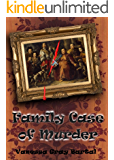 Family Case of Murder (A Lacy Steele Mystery Book 3)