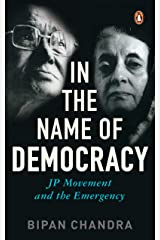 In the Name of Democracy: JP Movement and the Emergency Paperback