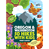 50 Hikes with Kids: Oregon and Washington