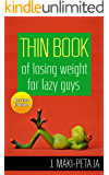 Thin Book of losing weight for lazy guys