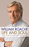 Life and Soul: How to Live a Long and Healthy Life