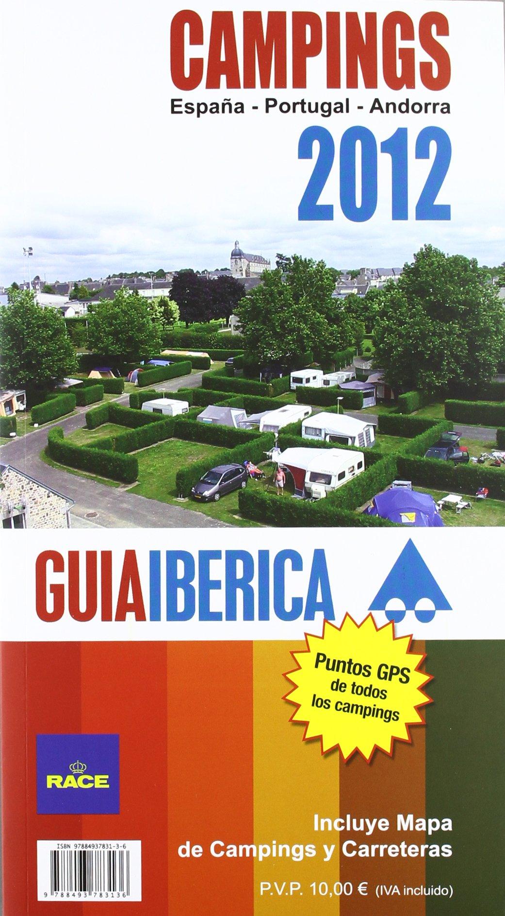 Guia iberica de campings 2012 - España/ Portugal/ Andorra Guia Ibericas ocitur: Amazon.es: Aa.Vv.: Libros