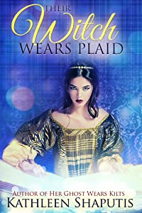 Their Witch Wears Plaid: A Magical Realism Adventure in a Scottish Castle (Baillie Castle Book 3)