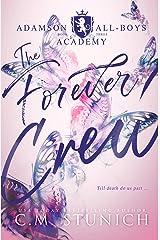 The Forever Crew: A High School Murder-Mystery Romance (Adamson All-Boys Academy Book 3) Kindle Edition