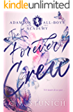 The Forever Crew: A High School Murder-Mystery Romance (Adamson All-Boys Academy Book 3)