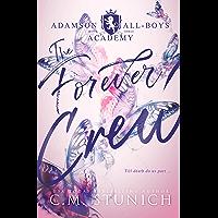 The Forever Crew: A High School Murder-Mystery Romance (Adamson All-Boys Academy Book 3) (English Edition)