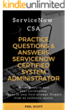 SERVICENOW CERTIFIED SYSTEM ADMINISTRATOR: ServiceNow CSA