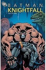 Batman: Knightfall, Vol. 1 Paperback