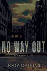 No Way Out (The Hexon Code Book 5) Kindle Edition