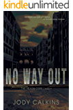 No Way Out (The Hexon Code Book 5)