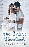 The Dater's Handbook (Canyon Beach Romance 3)