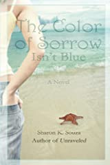 The Color of Sorrow Isn't Blue Kindle Edition