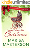 A Snowy Delivery for Christmas (Ornamental Match Maker Series Book 20)