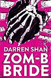 ZOM-B Bride (Zom B Book 10)