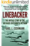 Linebacker: The Untold Story of the Air Raids over North Vietnam