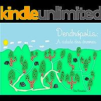 Dentrópolis: A cidade das árvores