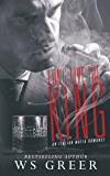 Long Live the King (An Italian Mafia Romance)