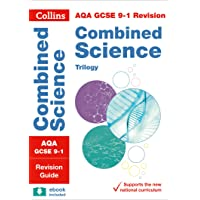 AQA GCSE 9-1 Combined Science Trilogy Revision Guide (Collins GCSE 9-1 Revision)