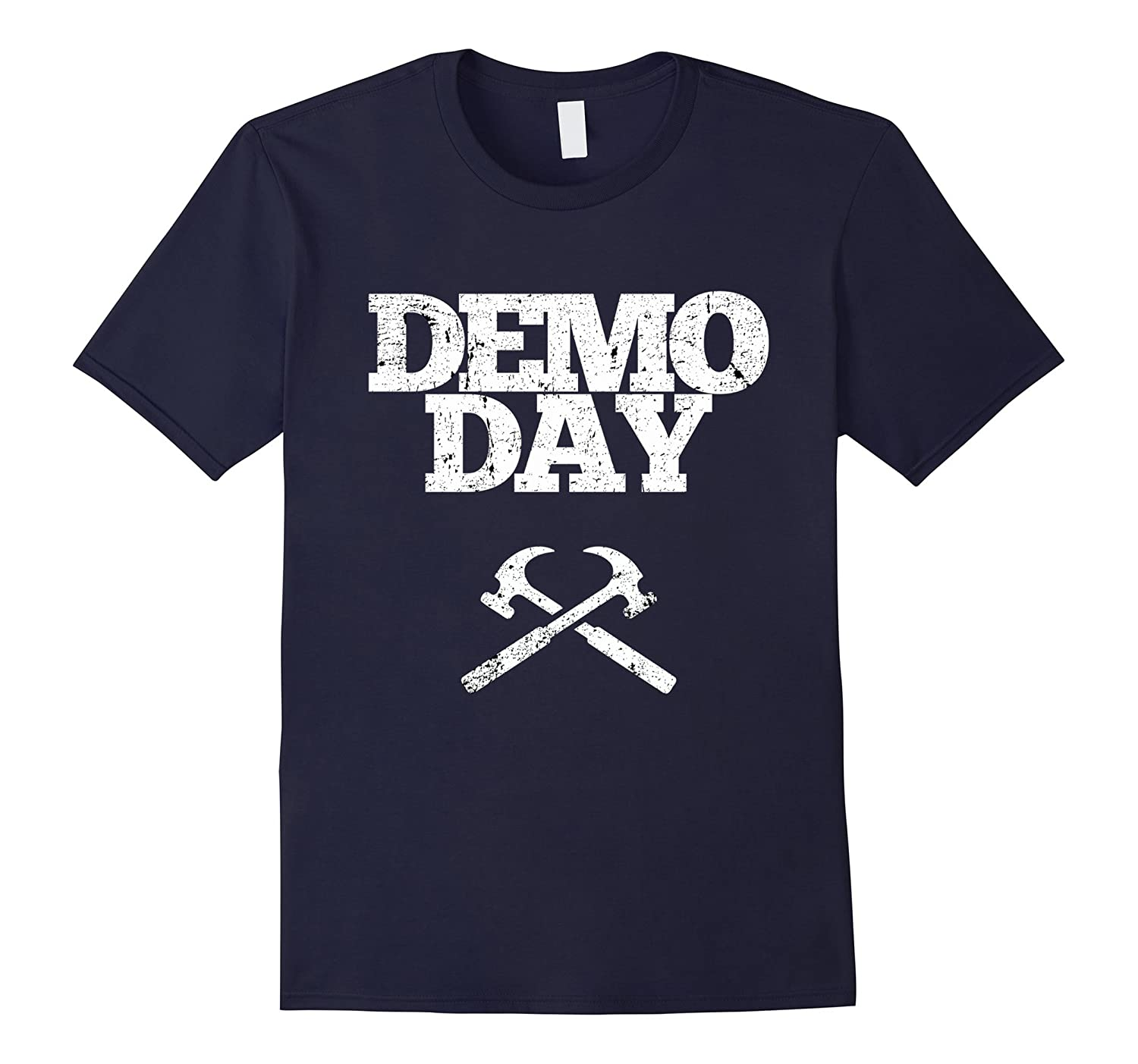 Demo Day T Shirt Shiplap Fixer DIY House Flip-FL
