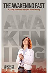 The Awakening Fast: A 21-Day Devotional & Prayers for Awakening Kindle Edition