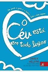 O céu está em todo lugar (Portuguese Edition) Kindle Edition