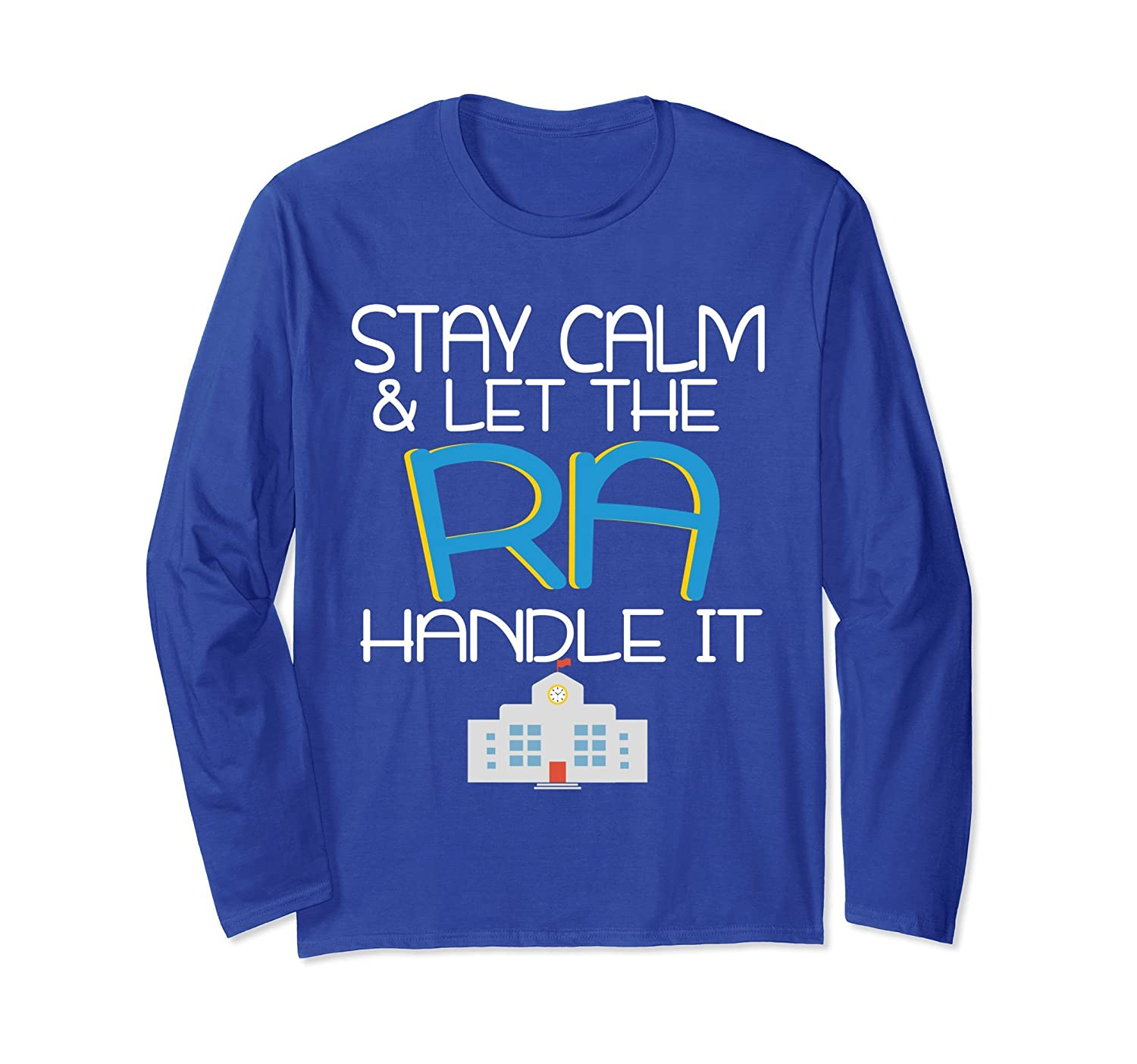 Resident Assistant Funny Stay Calm RA T-shirt Thank You Gift-alottee gift