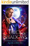 Trick of Shadows (Daughter of Darkness Book 1)
